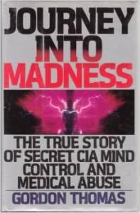 Journey Into Madness Gordon Thmas