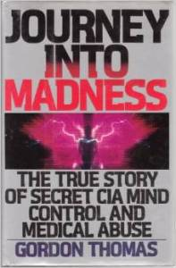 Journey Into Madness Gordon Thmas
