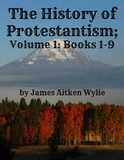 history-of-protestantism-volume-1-books-1-9